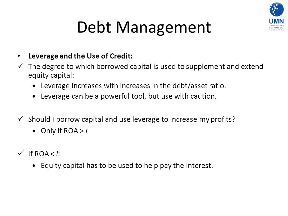 Debt Management Leverage and the Use of Credit: