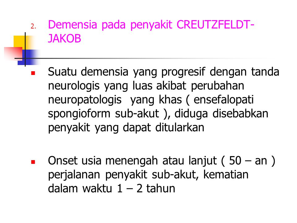 Demensia pada penyakit CREUTZFELDT-JAKOB