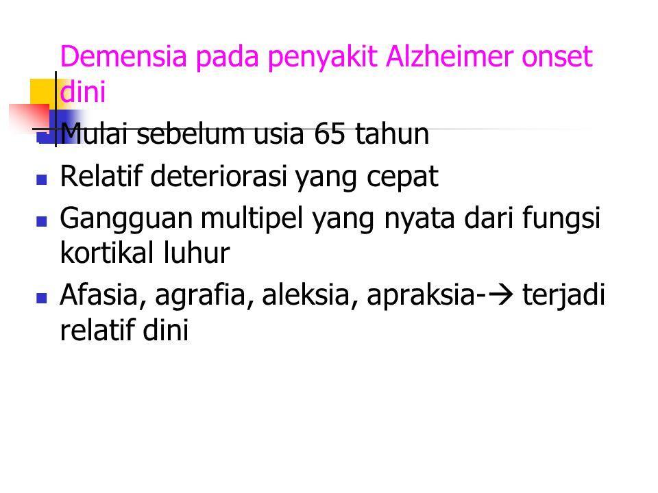 Demensia pada penyakit Alzheimer onset dini