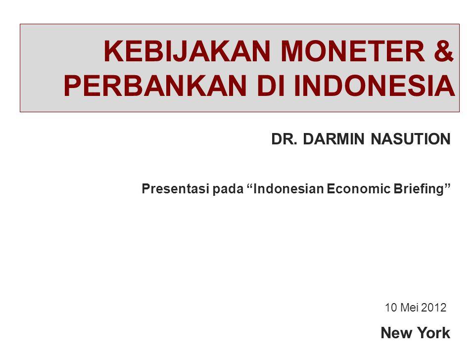 KEBIJAKAN MONETER & PERBANKAN DI INDONESIA
