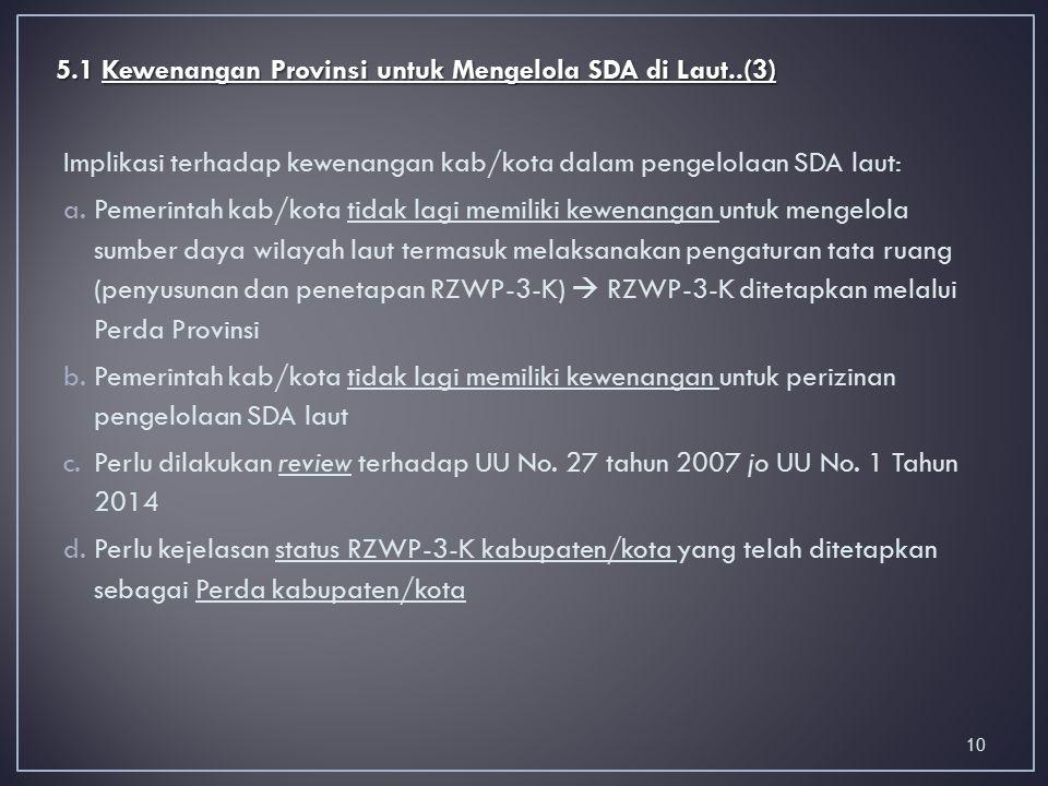 5.1 Kewenangan Provinsi untuk Mengelola SDA di Laut..(3)