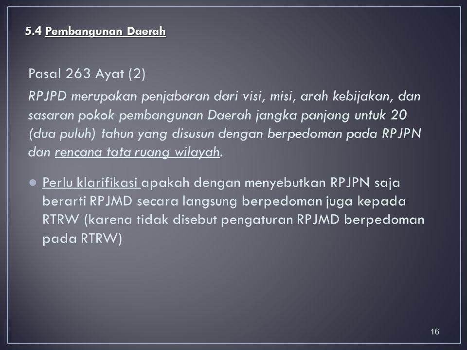 5.4 Pembangunan Daerah Pasal 263 Ayat (2)