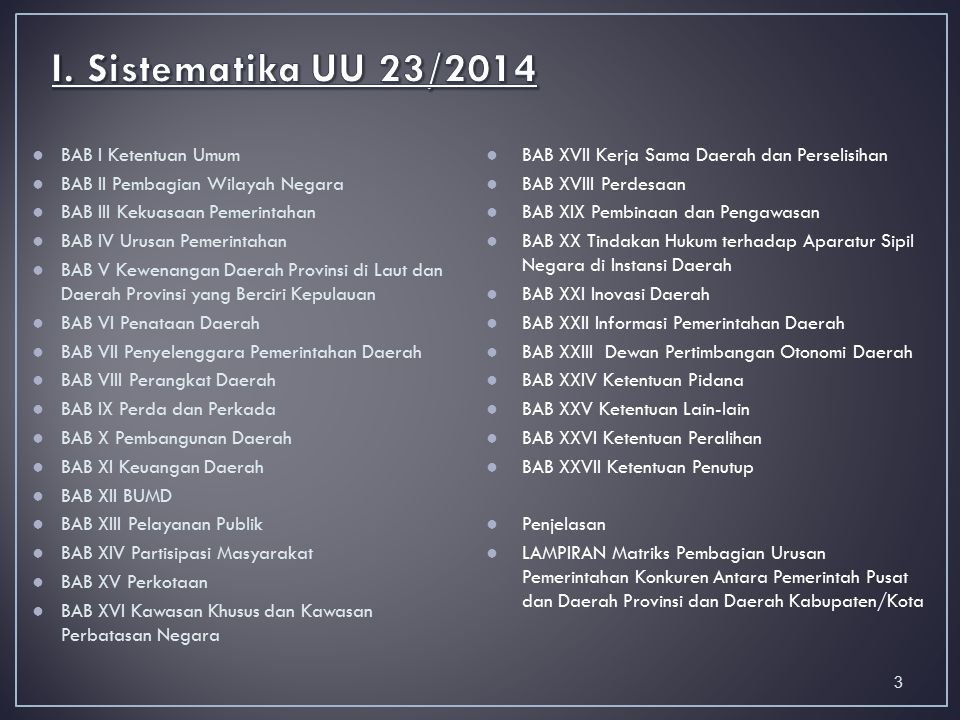 I. Sistematika UU 23/2014 BAB I Ketentuan Umum