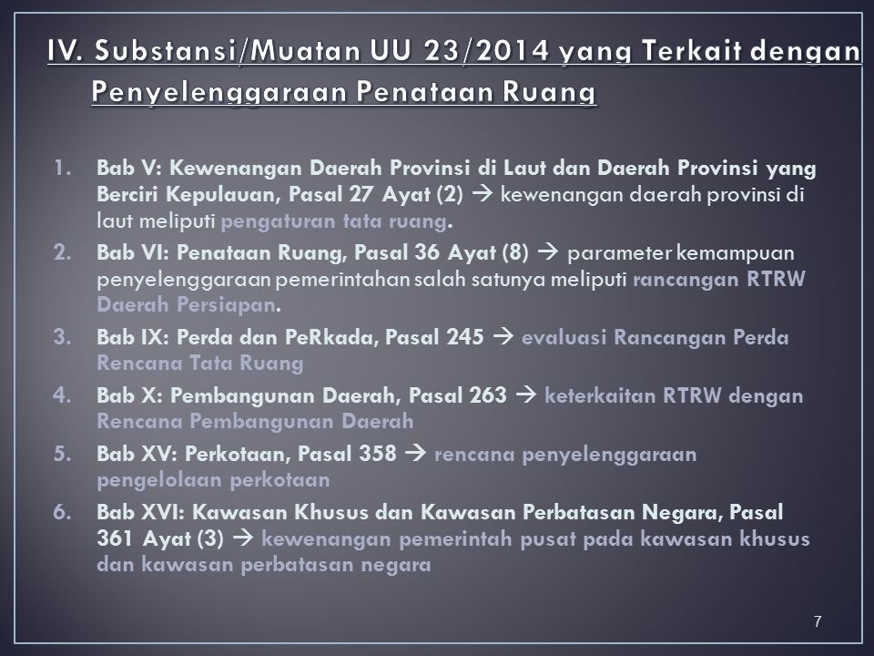 IV. Substansi/Muatan UU 23/2014 yang Terkait dengan Penyelenggaraan Penataan Ruang