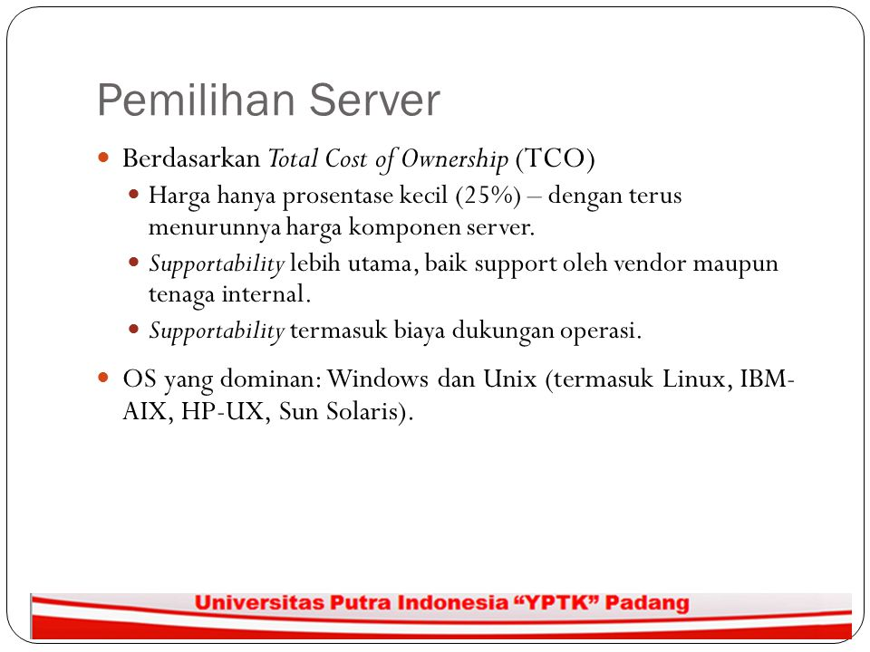 Pemilihan Server Berdasarkan Total Cost of Ownership (TCO)