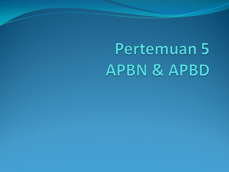Pertemuan 5 APBN & APBD