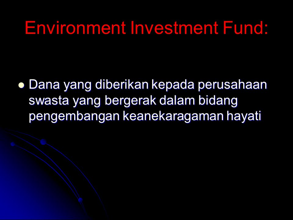 Environment Investment Fund: