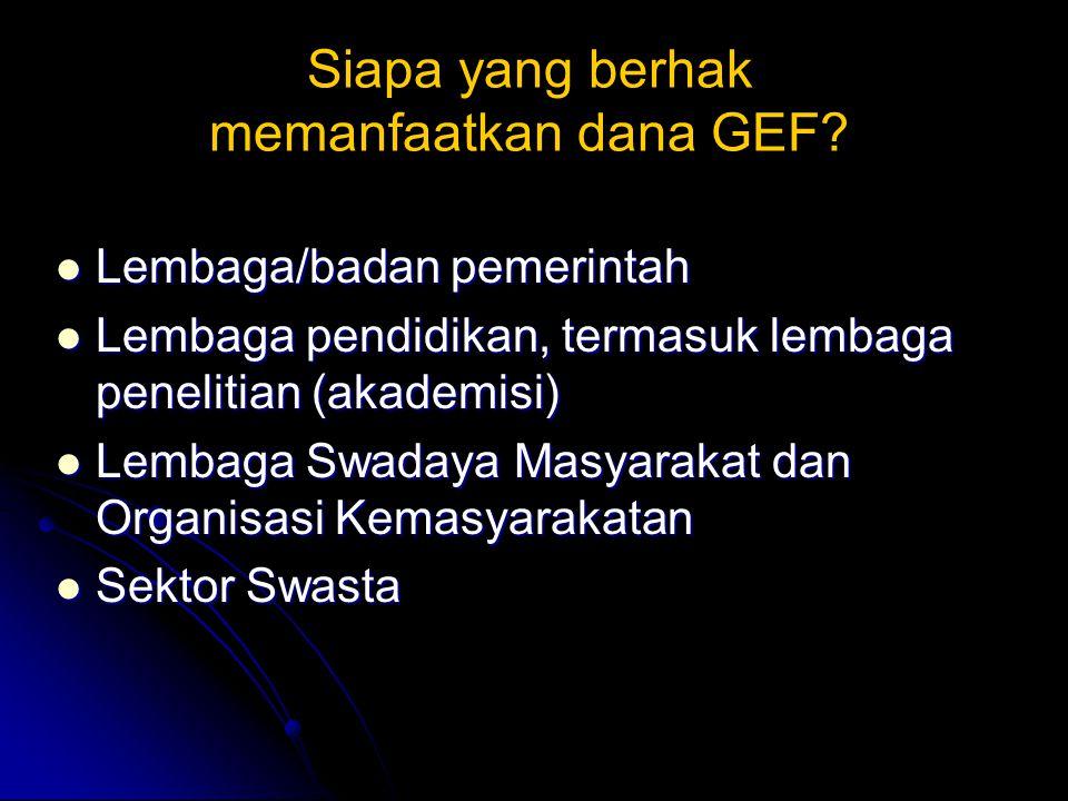Siapa yang berhak memanfaatkan dana GEF