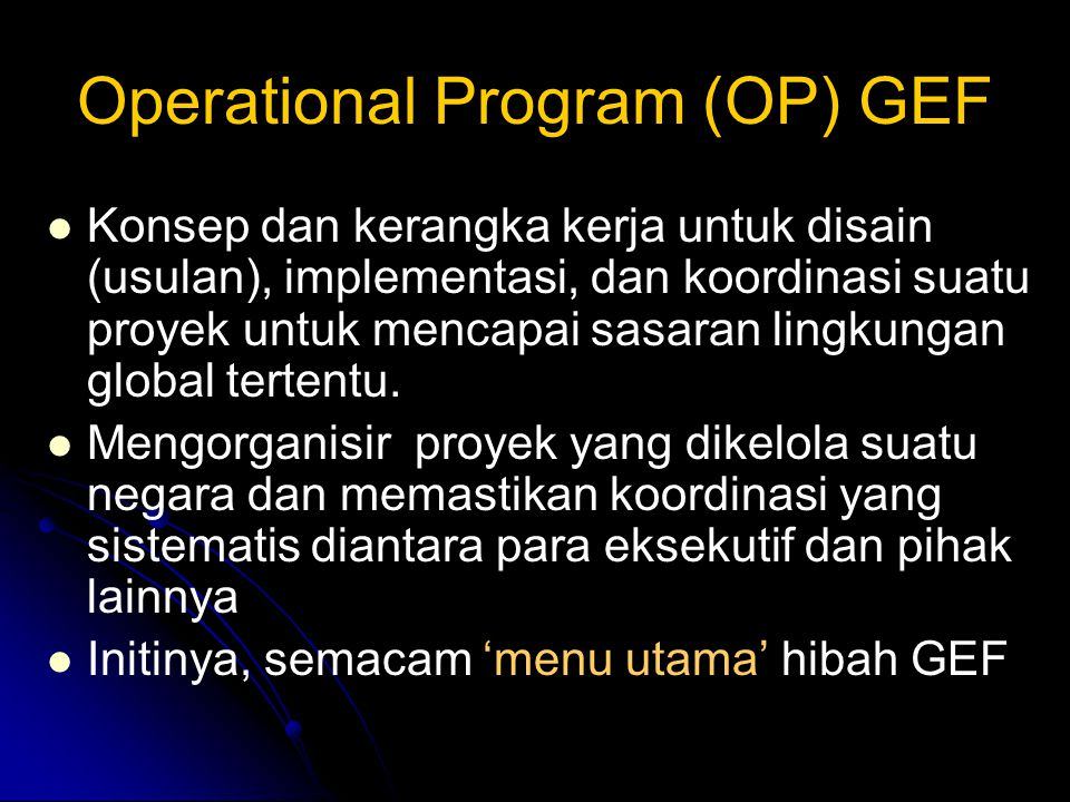 Operational Program (OP) GEF