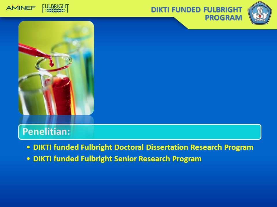 Penelitian: DIKTI FUNDED FULBRIGHT PROGRAM