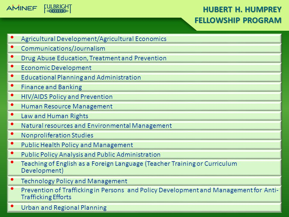 HUBERT H. HUMPREY FELLOWSHIP PROGRAM
