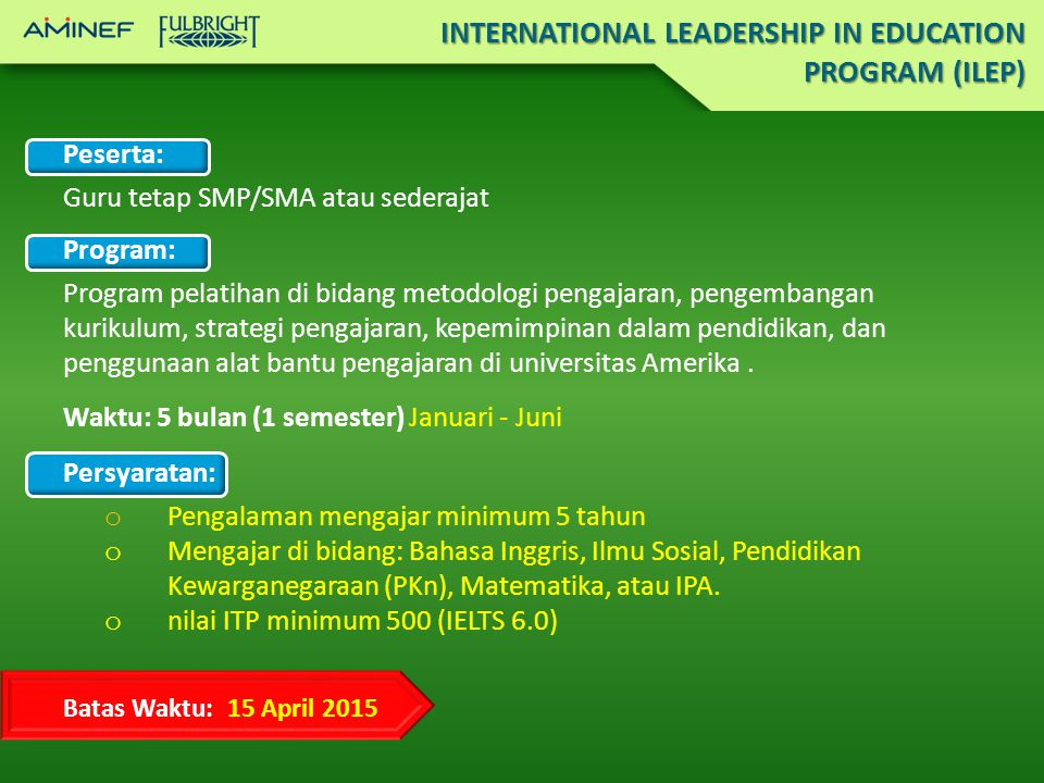 INTERNATIONAL LEADERSHIP IN EDUCATION PROGRAM (ILEP)