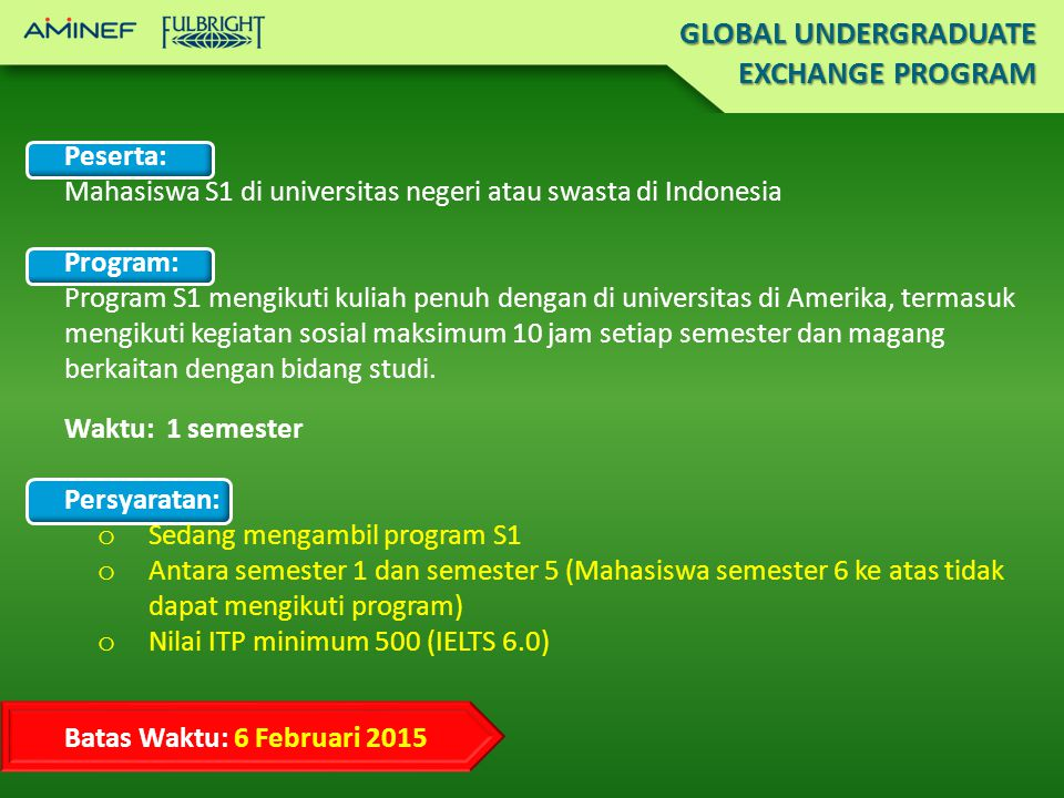 GLOBAL UNDERGRADUATE EXCHANGE PROGRAM Peserta: