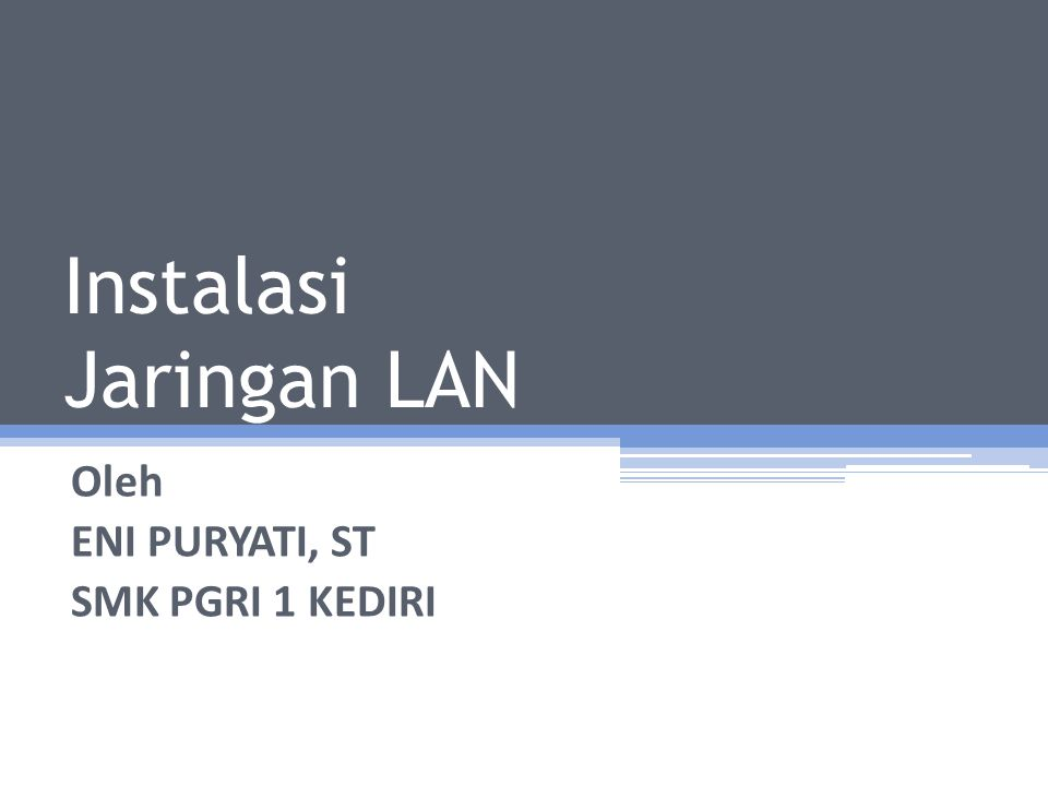 Instalasi Jaringan LAN