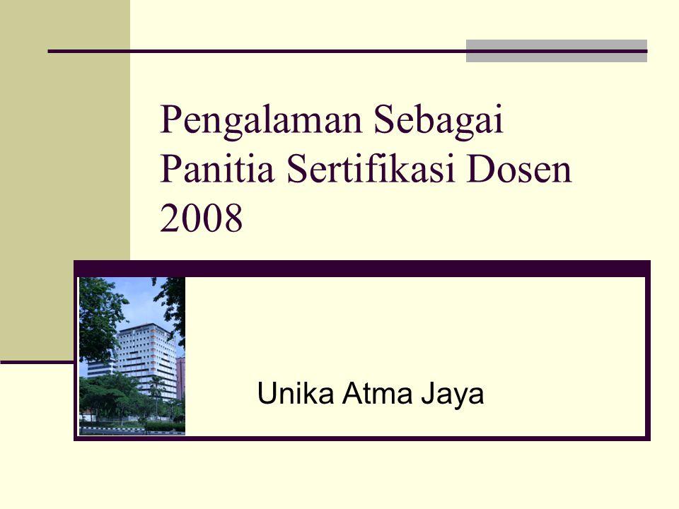 Pengalaman Sebagai Panitia Sertifikasi Dosen 2008