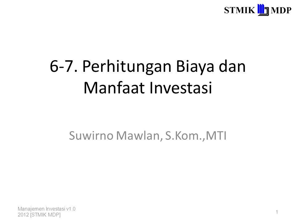 6-7. Perhitungan Biaya dan Manfaat Investasi