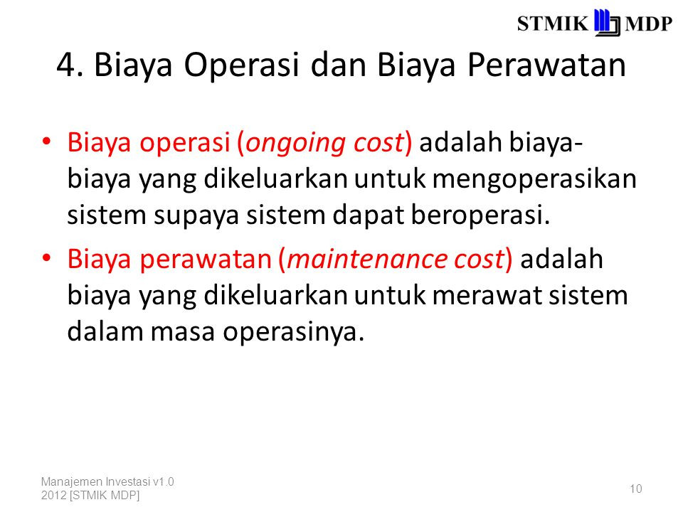 4. Biaya Operasi dan Biaya Perawatan