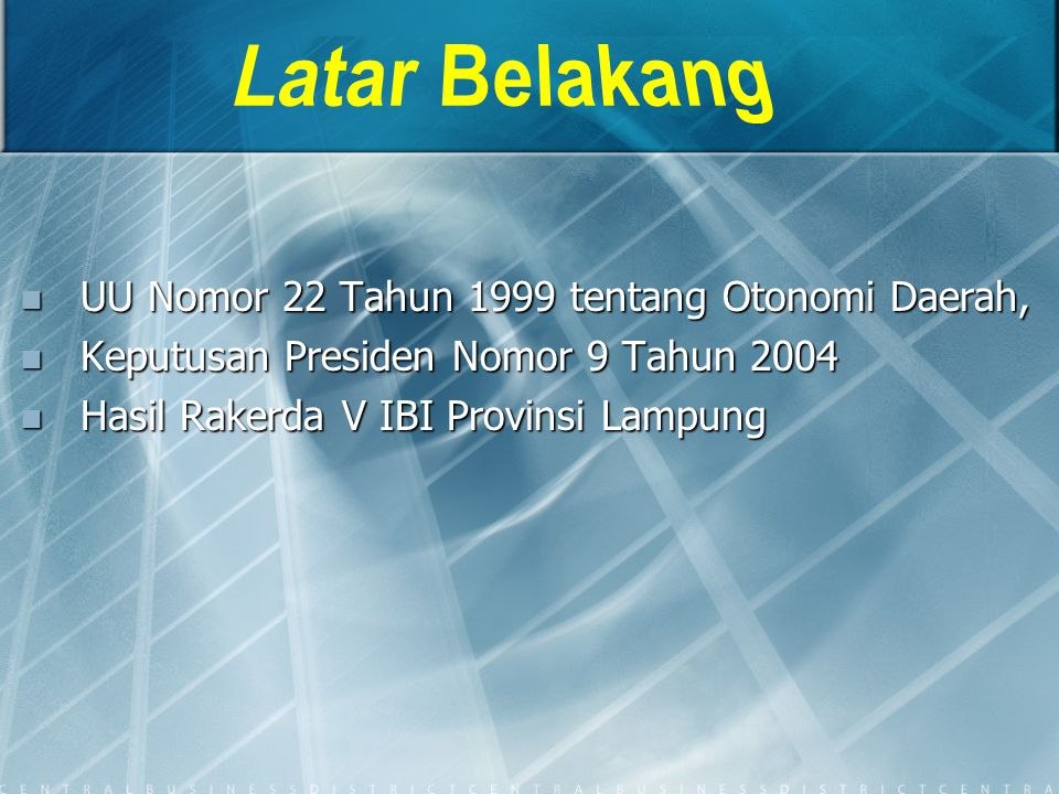 Latar Belakang UU Nomor 22 Tahun 1999 tentang Otonomi Daerah,