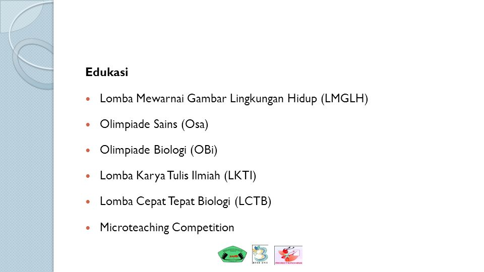 Edukasi Lomba Mewarnai Gambar Lingkungan Hidup (LMGLH) Olimpiade Sains (Osa) Olimpiade Biologi (OBi)