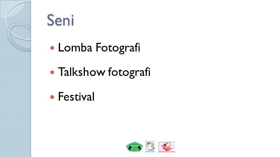 Seni Lomba Fotografi Talkshow fotografi Festival