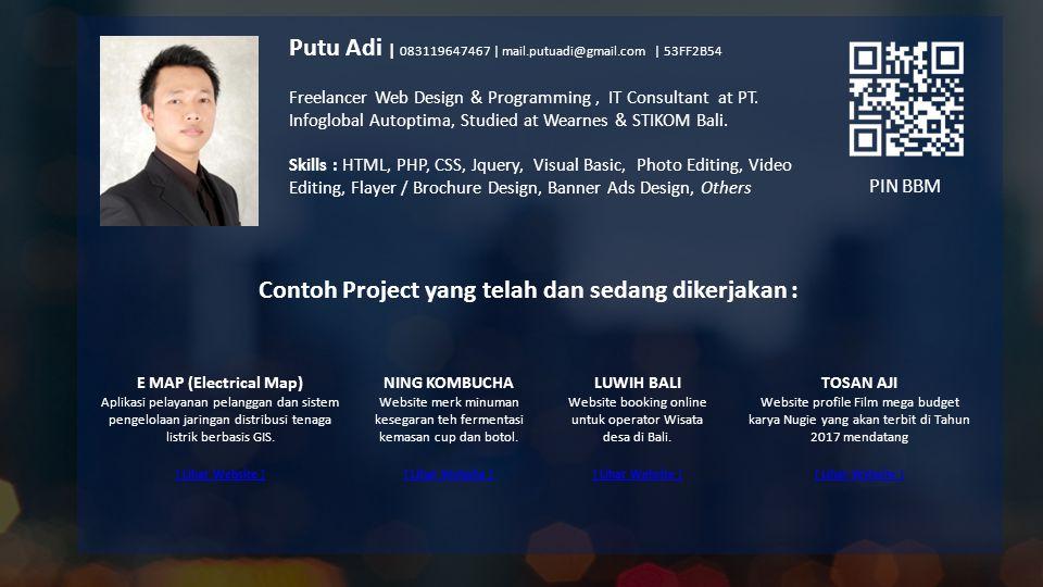 Contoh Project yang telah dan sedang dikerjakan :