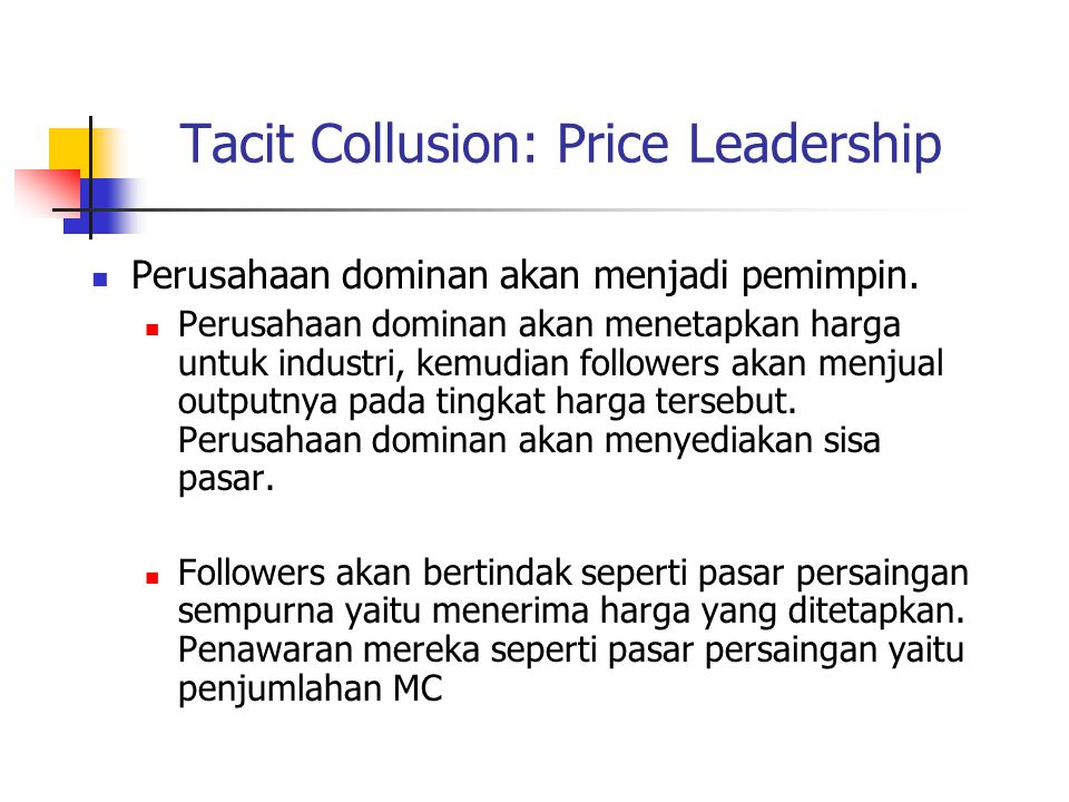 Tacit Collusion: Price Leadership