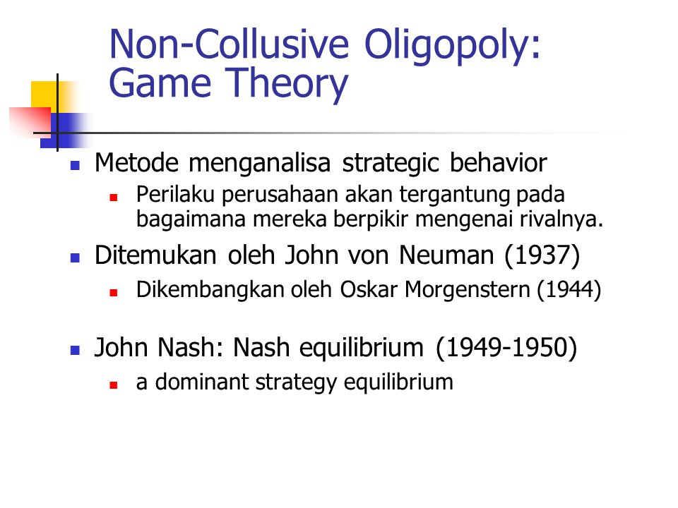 Non-Collusive Oligopoly: Game Theory