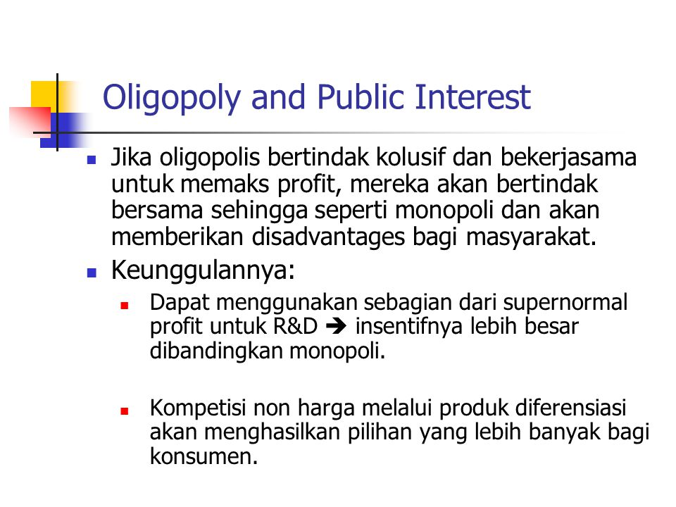 Oligopoly and Public Interest
