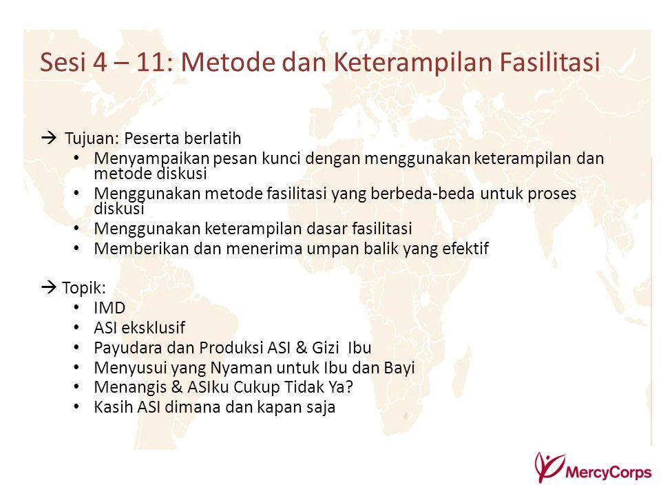 Sesi 4 – 11: Metode dan Keterampilan Fasilitasi