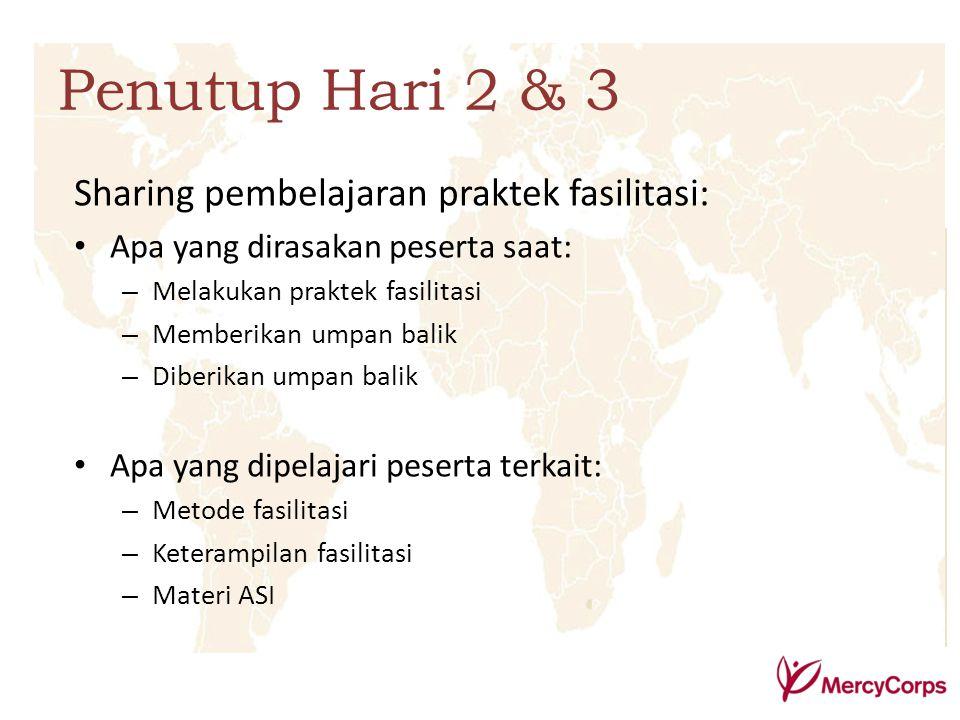 Penutup Hari 2 & 3 Sharing pembelajaran praktek fasilitasi: