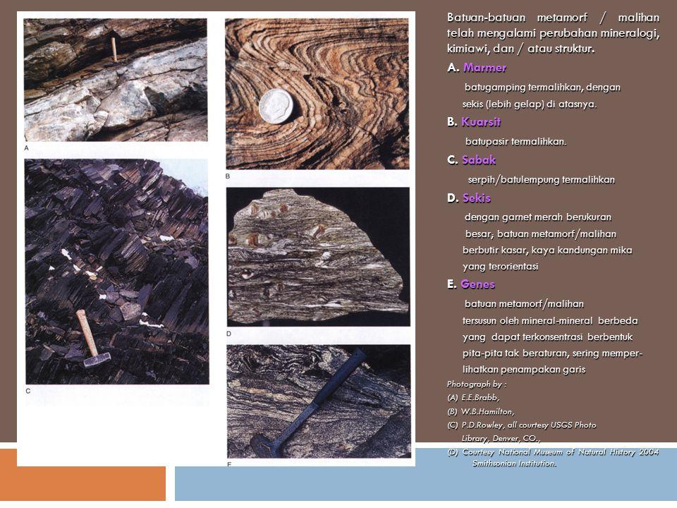 batugamping termalihkan, dengan B. Kuarsit batupasir termalihkan.