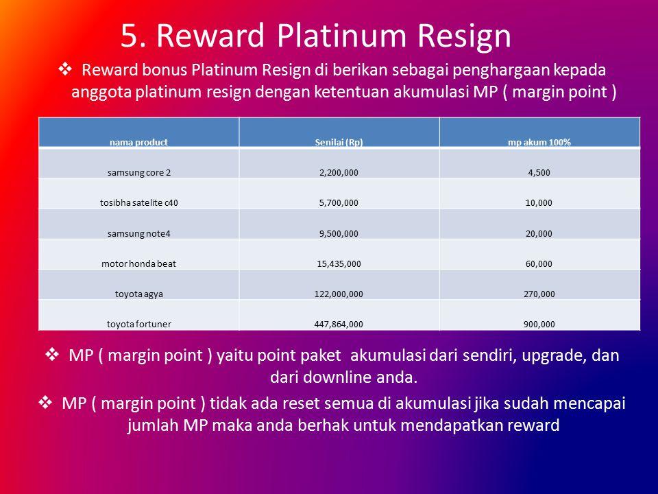 5. Reward Platinum Resign