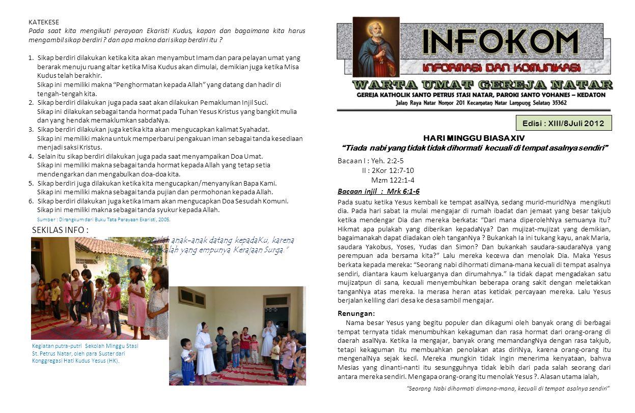 SEKILAS INFO : Edisi : XIII/8Juli 2012 HARI MINGGU BIASA XIV