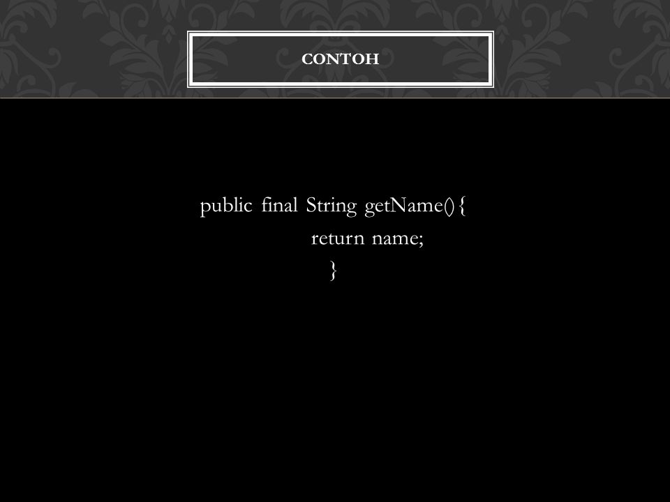 public final String getName(){