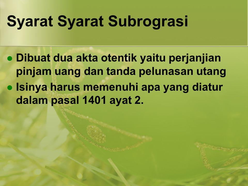 Syarat Syarat Subrograsi