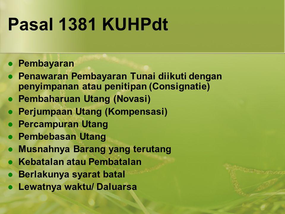 Pasal 1381 KUHPdt Pembayaran