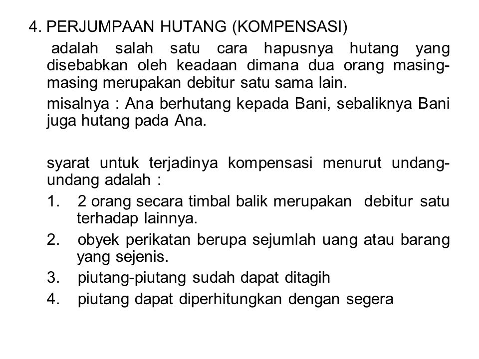 4. PERJUMPAAN HUTANG (KOMPENSASI)
