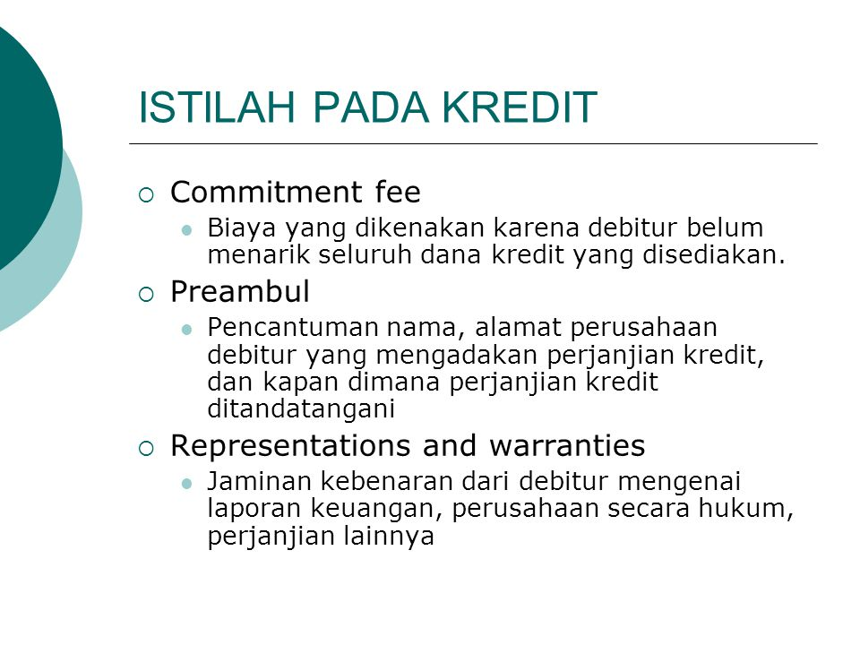 ISTILAH PADA KREDIT Commitment fee Preambul