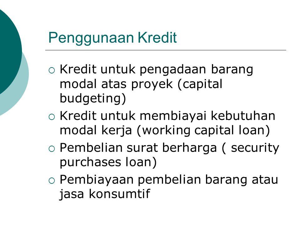 Penggunaan Kredit Kredit untuk pengadaan barang modal atas proyek (capital budgeting)