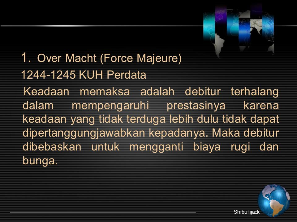 Over Macht (Force Majeure) 1244-1245 KUH Perdata