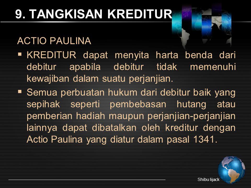 9. TANGKISAN KREDITUR ACTIO PAULINA