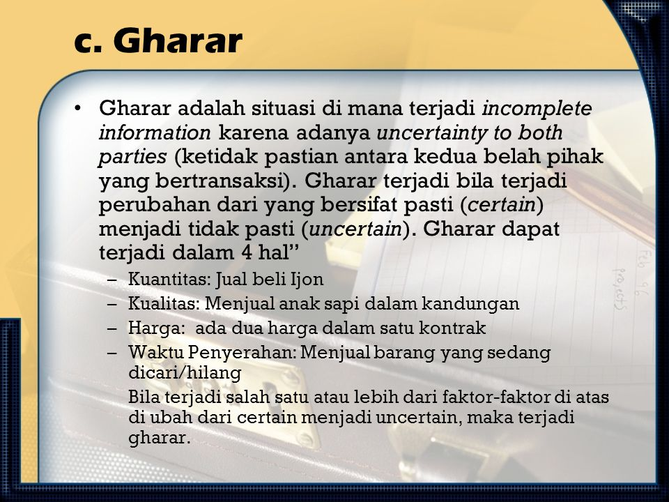 c. Gharar