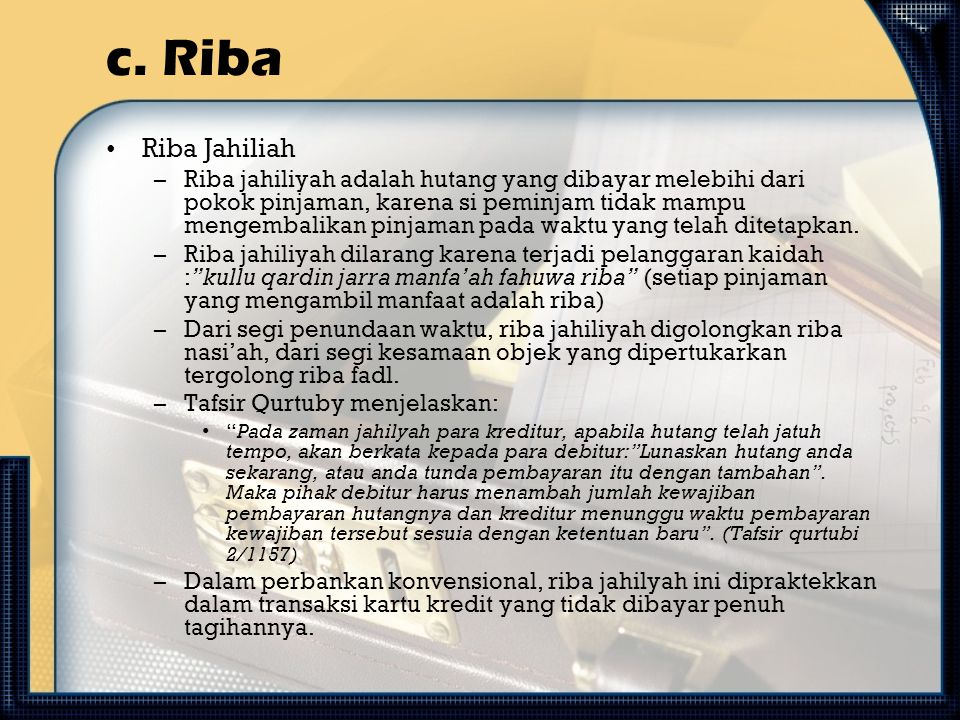 c. Riba Riba Jahiliah.