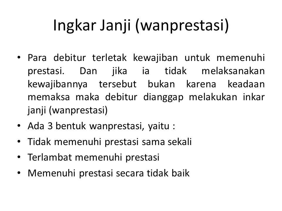 Ingkar Janji (wanprestasi)