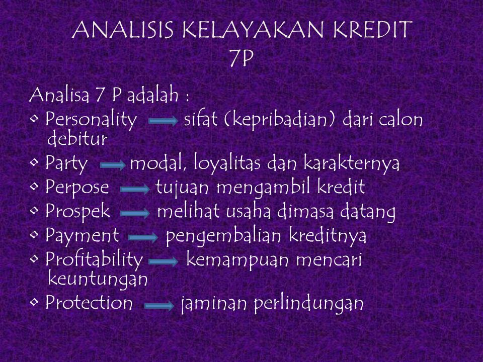 ANALISIS KELAYAKAN KREDIT 7P