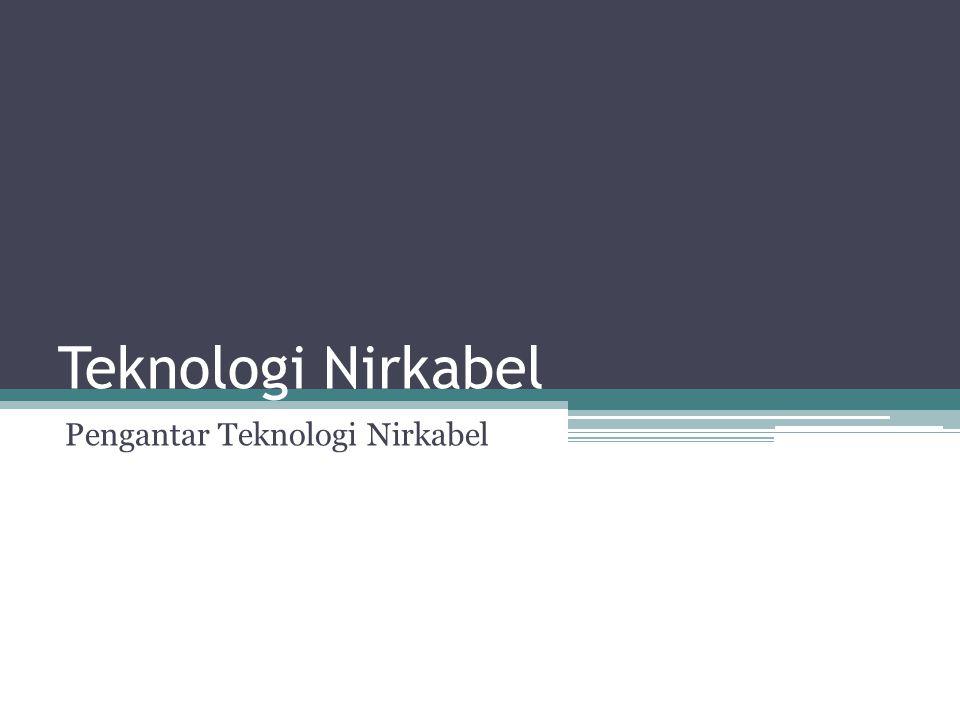 Pengantar Teknologi Nirkabel