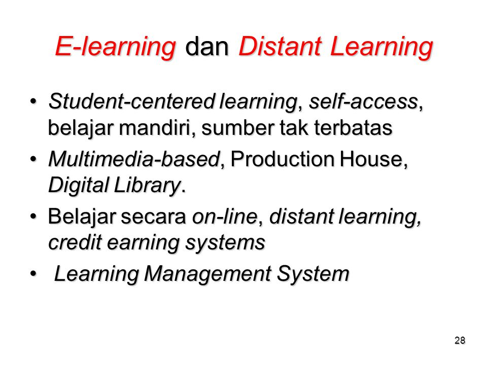 E-learning dan Distant Learning