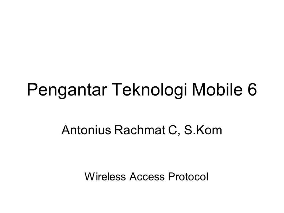 Pengantar Teknologi Mobile 6