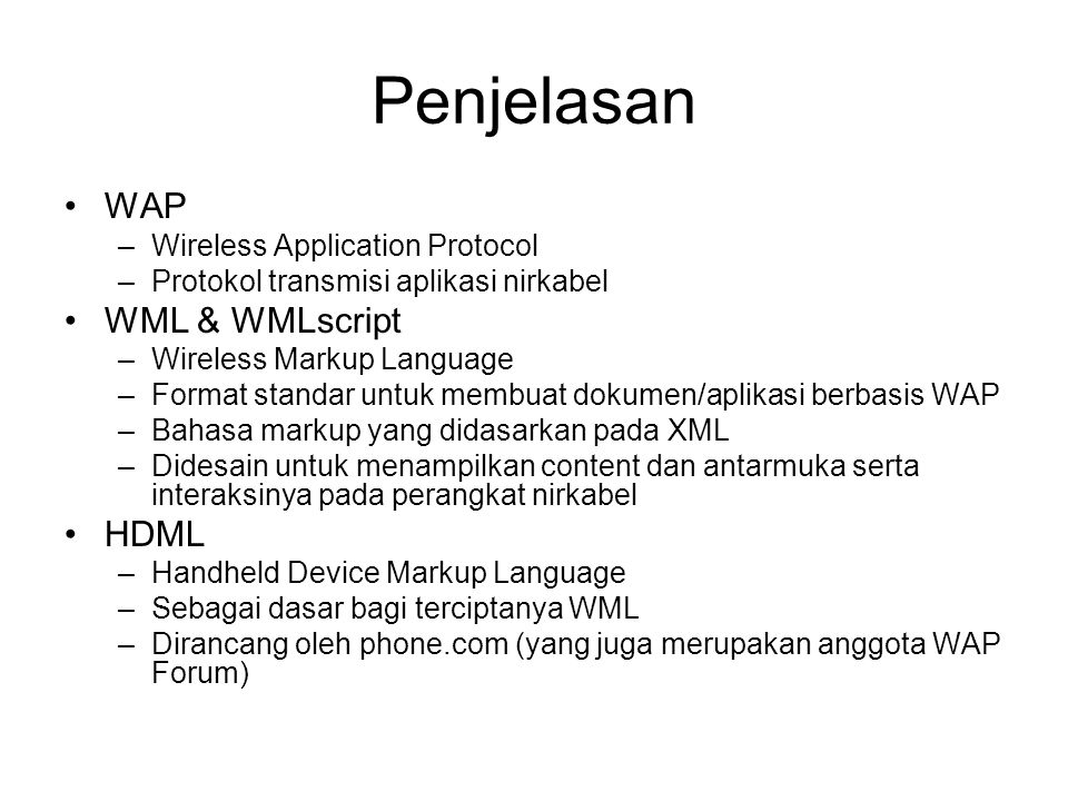 Penjelasan WAP WML & WMLscript HDML Wireless Application Protocol