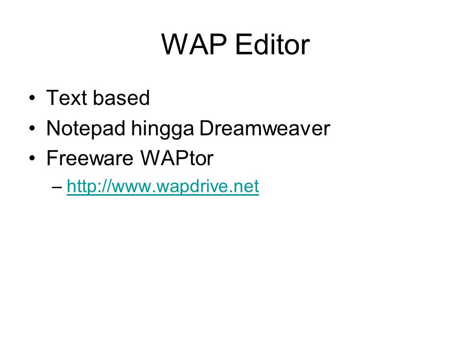 WAP Editor Text based Notepad hingga Dreamweaver Freeware WAPtor
